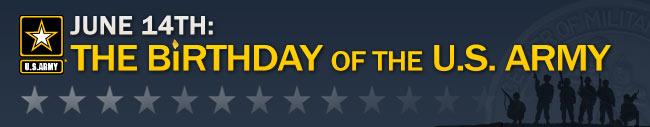 US Army Birthday – June 14